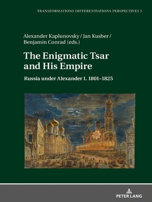 cover image of The Enigmatic Tsar and His Empire