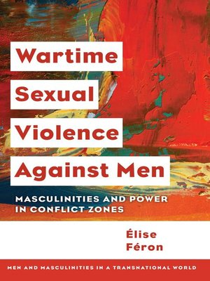 cover image of Wartime Sexual Violence against Men