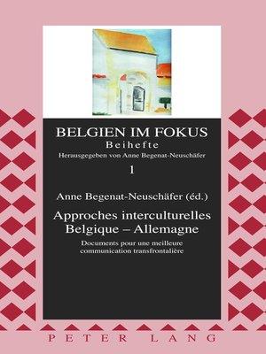cover image of Approches interculturelles Belgique  Allemagne