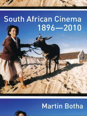 cover image of South African Cinema 1896-2010