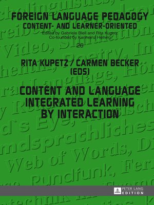 cover image of Content and Language Integrated Learning by Interaction