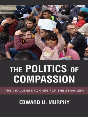 cover image of The Politics of Compassion