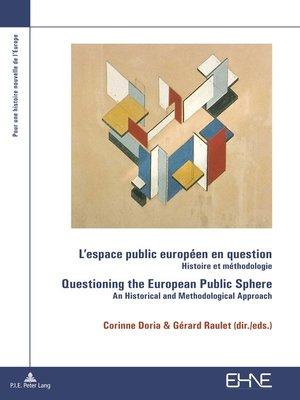 cover image of Lespace public européen en question / Questioning the European Public Sphere