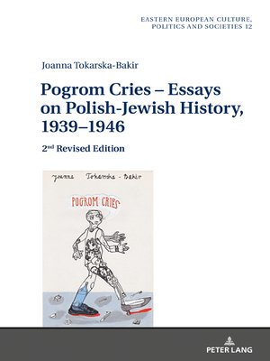 cover image of Pogrom Cries  Essays on Polish-Jewish History, 19391946