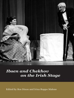 cover image of Ibsen and Chekov on the Irish Stage