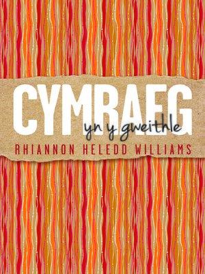 cover image of Cymraeg yn y Gweithle