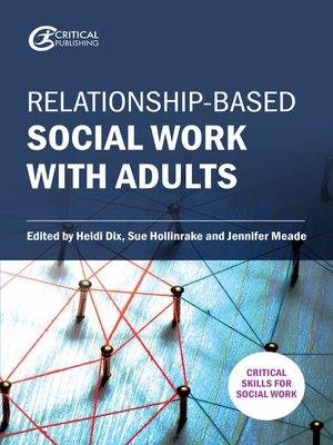 cover image of Relationship-based Social Work with Adults