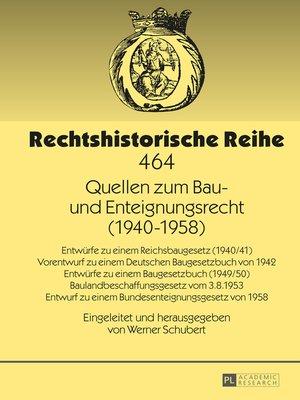 cover image of Quellen zum Bau- und Enteignungsrecht (19401958)