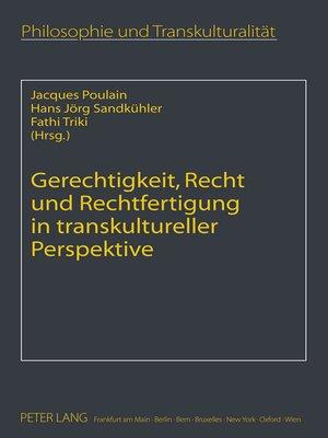 cover image of Gerechtigkeit, Recht und Rechtfertigung in transkultureller Perspektive