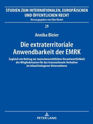 cover image of Die extraterritoriale Anwendbarkeit der EMRK