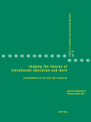 cover image of Shaping the Futures of (Vocational) Education and Work