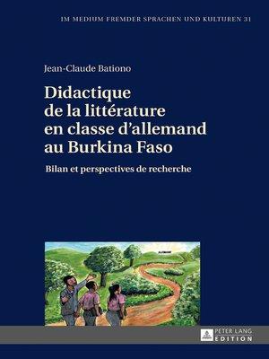 cover image of Didactique de la littérature en classe dallemand au Burkina Faso