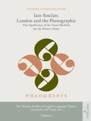 cover image of Iain Sinclair, London and the Photographic