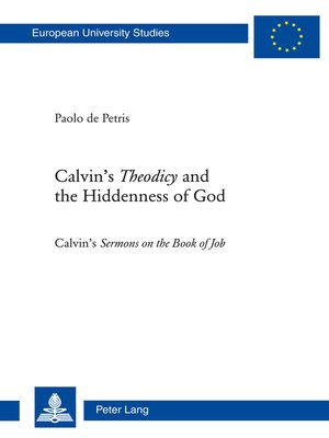 cover image of Calvins «Theodicy»and the Hiddenness of God