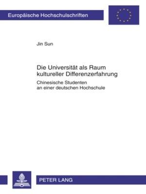 cover image of Die Universitaet als Raum kultureller Differenzerfahrung