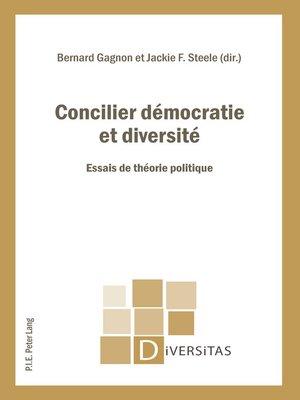 cover image of Concilier démocratie et diversité