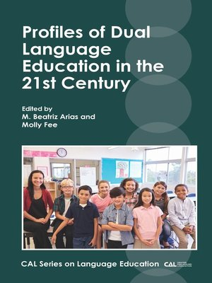 cover image of Profiles of Dual Language Education in the 21st Century