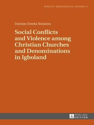 cover image of Social Conflicts and Violence among Christian Churches and Denominations in Igboland