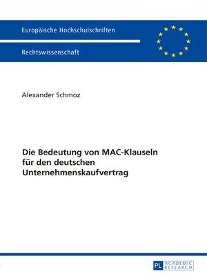 cover image of Die Bedeutung von MAC-Klauseln fuer den deutschen Unternehmenskaufvertrag