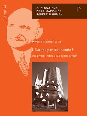 cover image of LEurope par léconomie ?