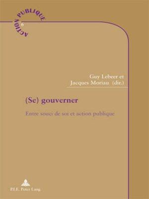cover image of (Se) gouverner