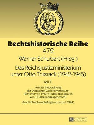 cover image of Das Reichsjustizministerium unter Otto Thierack (19421945)