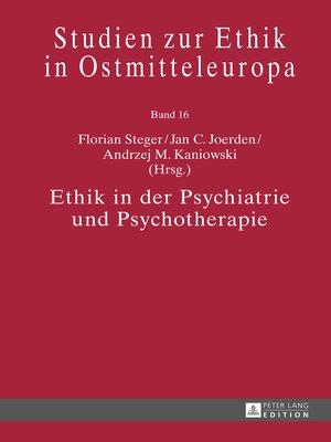 cover image of Ethik in der Psychiatrie und Psychotherapie