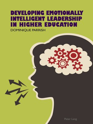 cover image of Developing Emotionally Intelligent Leadership in Higher Education