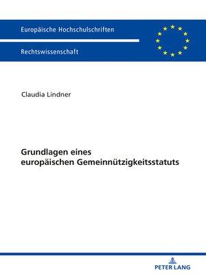 cover image of Grundlagen eines europaeischen Gemeinnuetzigkeitsstatuts