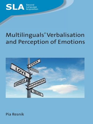 cover image of Multilinguals' Verbalisation and Perception of Emotions