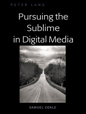 cover image of Pursuing the Sublime in the Digital Age