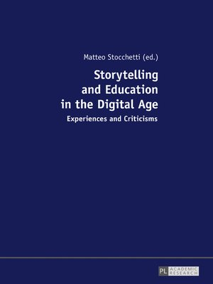 cover image of Storytelling and Education in the Digital Age