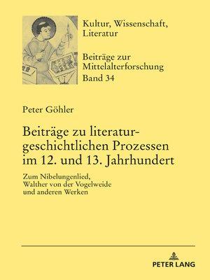 cover image of Beiträge zu literaturgeschichtlichen Prozessen im 12. und 13. Jahrhundert