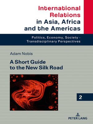 cover image of A Short Guide to the New Silk Road