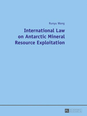 cover image of International Law on Antarctic Mineral Resource Exploitation