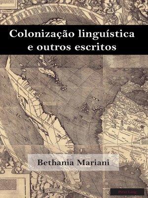 cover image of Colonização linguística e outros escritos