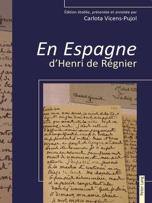 cover image of « En Espagne » d'Henri de Régnier