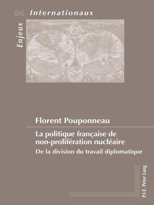cover image of La politique française de non-prolifération nucléaire