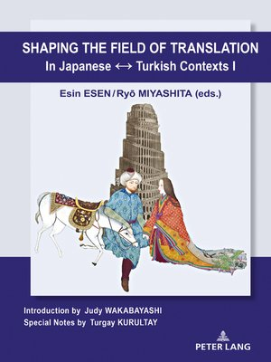 cover image of Shaping the Field of Translation In Japanese ↔ Turkish Contexts I