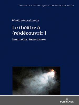 cover image of Le théâtre à (re)découvrir I