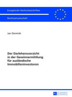 cover image of Der Darlehensverzicht in der Gewinnermittlung fuer auslaendische Immobilieninvestoren