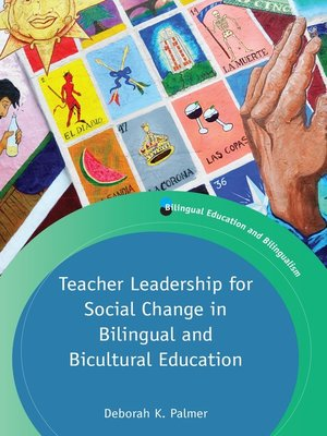 cover image of Teacher Leadership for Social Change in Bilingual and Bicultural Education