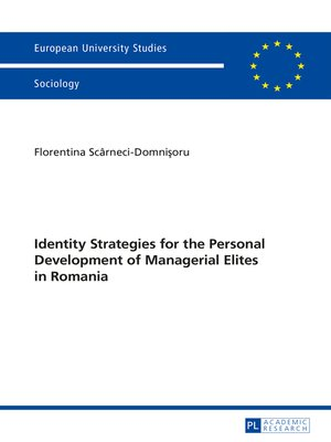 cover image of Identity Strategies for the Personal Development of Managerial Elites in Romania