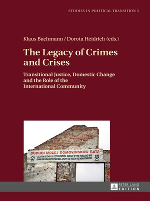 cover image of The Legacy of Crimes and Crises