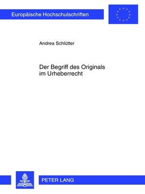 cover image of Der Begriff des Originals im Urheberrecht