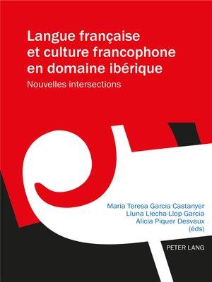 cover image of Langue française et culture francophone en domaine ibérique