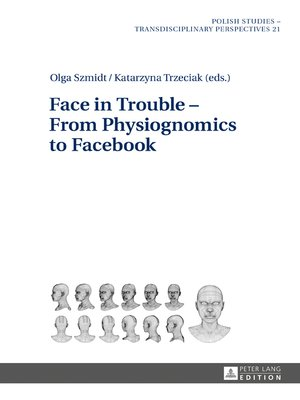 cover image of Face in Trouble  From Physiognomics to Facebook