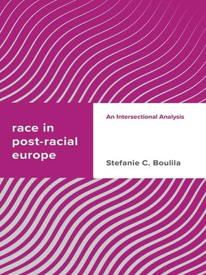 cover image of Race in Post-racial Europe