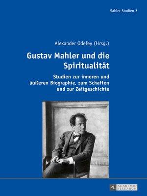 cover image of Gustav Mahler und die Spiritualitaet