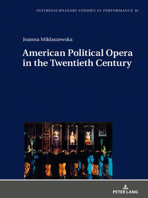 cover image of American Political Opera in the Twentieth Century